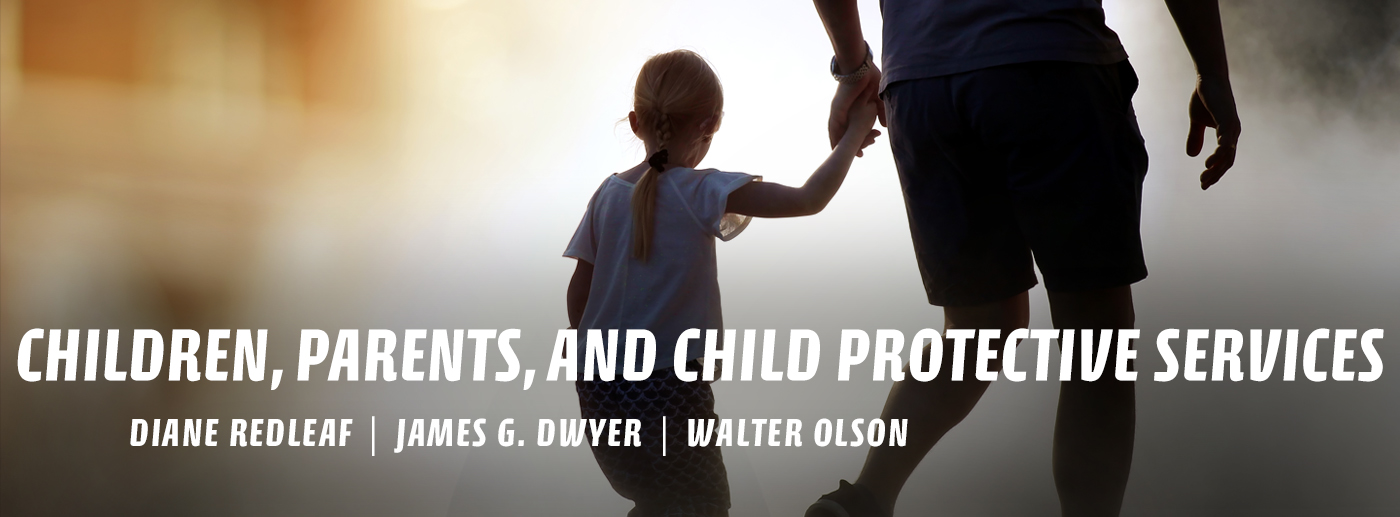 Child Protective Services Mistakes Demand Due Process Solutions