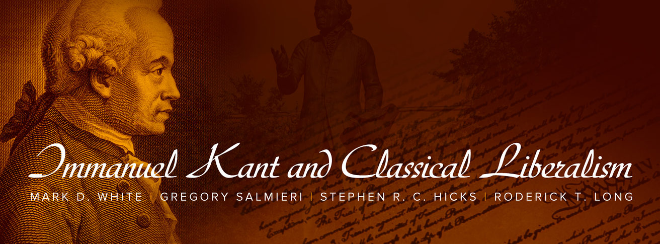 is kant the ideal statement of classical liberalism cato unbound